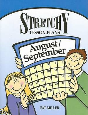 Stretchy Lesson Plans: August/September