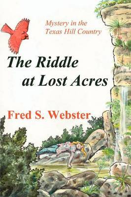 The Riddle at Lost Acres