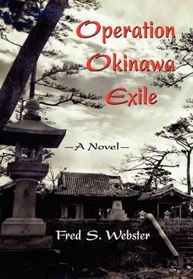 Operation Okinawa Exile