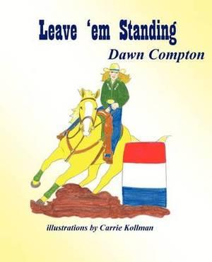 Leave 'em Standing