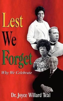 Lest We Forget: Why We Celebrate