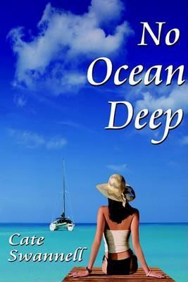 No Ocean Deep
