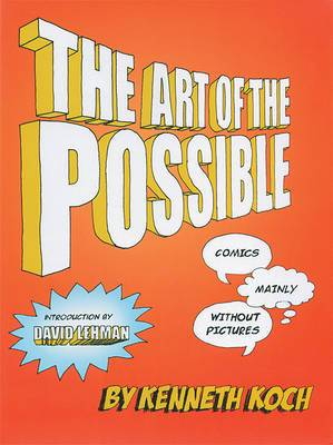 Art of the Possible: Comics Mainly Without Pictures