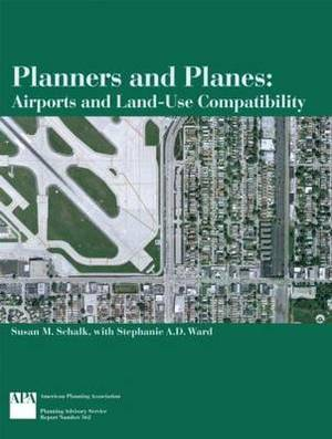 Planners and Planes: Airports and Land-Use Compatibility