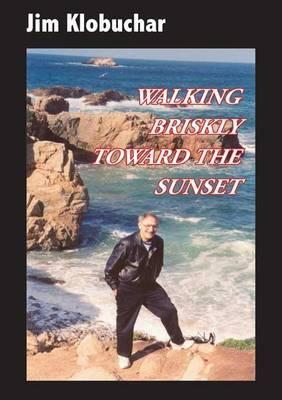 Walking Briskly Toward the Sunset