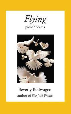 Flying: Prose/Poems