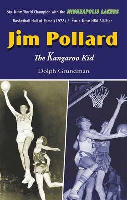 Jim Pollard: The Kangaroo Kid