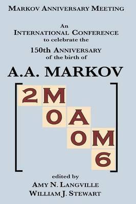 Mam 2006: Markov Anniversary Meeting