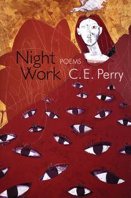 Night Work: Poems