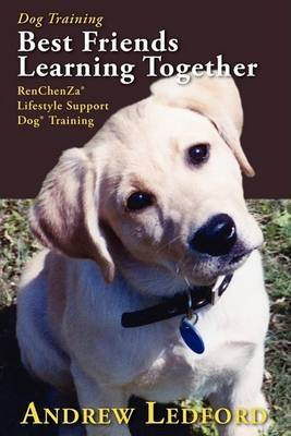 Dog Training Best Friends Learning Together