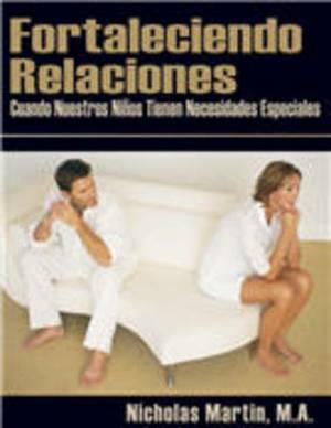 Fortaleciendo Relaciones Cuando Nuestros Ninos Tienen Necesidades Especiales
