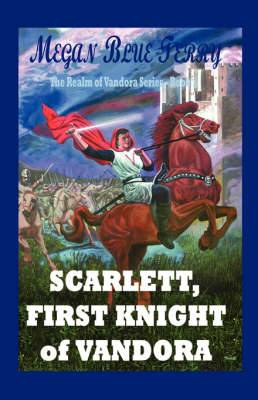 Scarlett, First Knight of Vandora