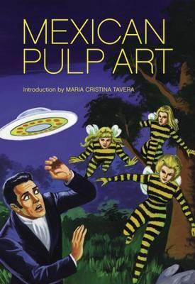 Mexican Pulp Art