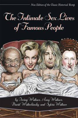 The Intimate Sex Lives of Famous People