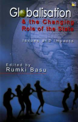 Globalisation and the Changing Role of State: Issues and Impacts