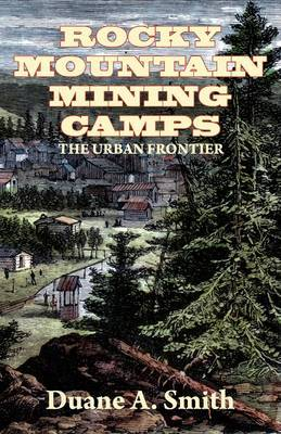 Rocky Mountain Mining Camps