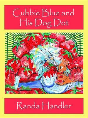 Cubbie Blue and His Dog Dot - Book One