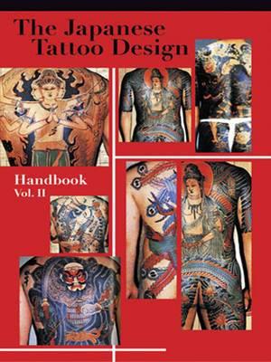 The Japanese Tattoo Design Handbook Vol.2