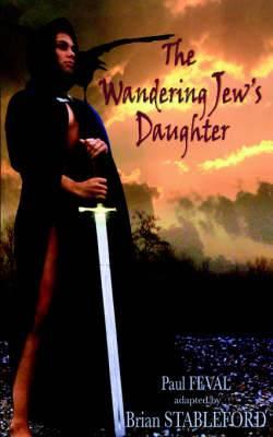 The Wandering Jew's Daughter