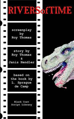 Rivers of Time: The Screenplay