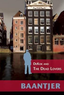 Dekok and the Dead Lovers