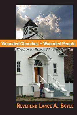 Wounded Churches, Wounded People