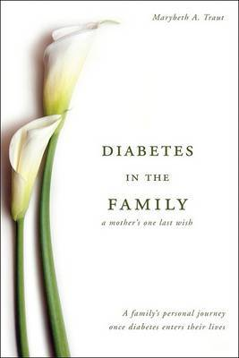 Diabetes in the Family: A Mother's One Last Wish