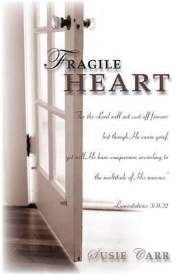 Fragile Heart