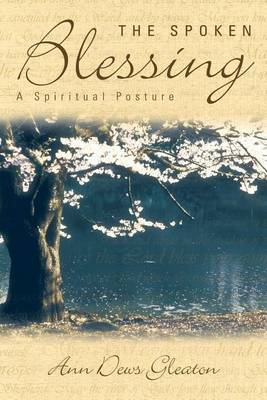 The Spoken Blessing: A Spiritual Posture