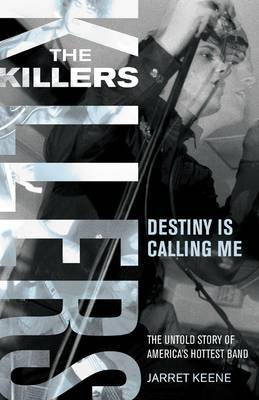 The  Killers : Destiny is Calling Me