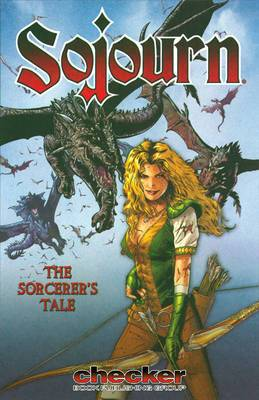 Sojourn: The Crossgen Collections: v. 5: Sorcerer's Tale