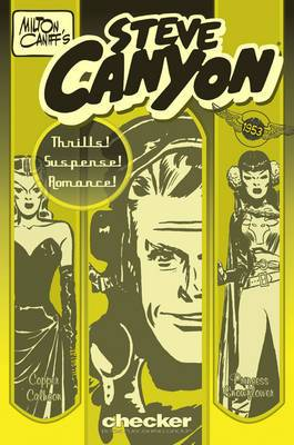Milton Caniff's Steve Canyon: 1953