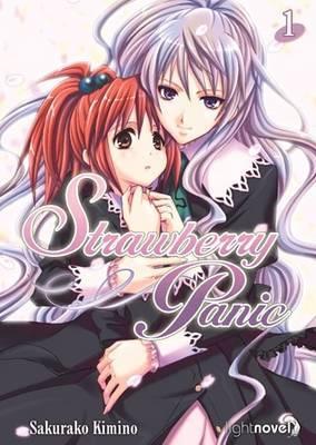 Strawberry Panic: v. 1: The Light Novel