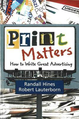 Print Matters: How to Write Great Advertising