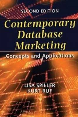 Contemporary Database Marketing: Concepts & Applications