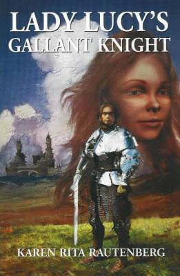 Lady Lucy's Gallant Knight