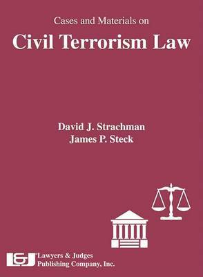 Cases and Materials on Civil Terrorism Law