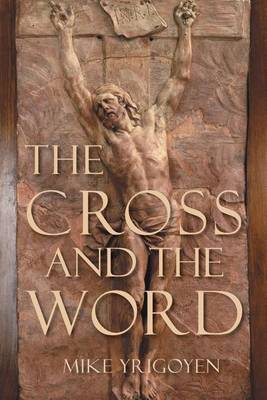 The Cross and the Word