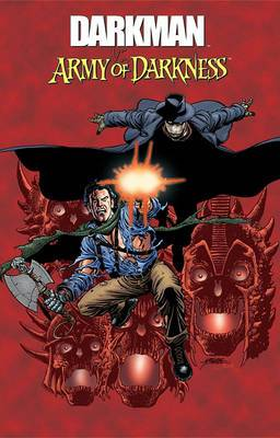 Darkman vs. Army of Darkness