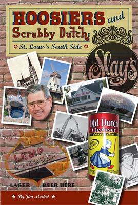 Hoosiers and Scrubby Dutch, Second Edition