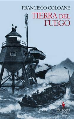 Tierra del Fuego: Europa Editions