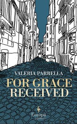 For Grace Received: Europa Editions