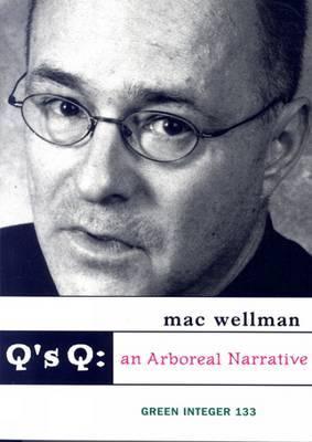 Q's Q: An Arboreal Narrative
