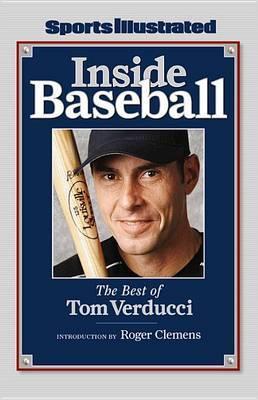 Inside Baseball: The Best of Tom Verducci