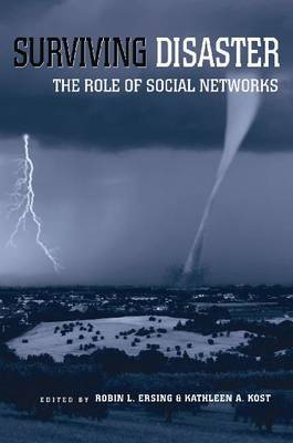 Surviving Disaster: The Role of Social Networks