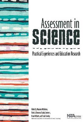 Assessment in Science: Practical Experiences and Education Research
