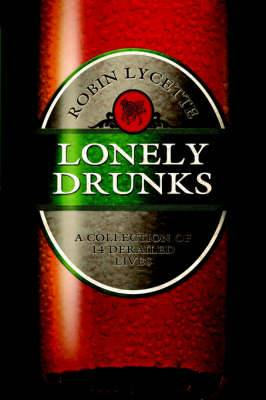 Lonely Drunks