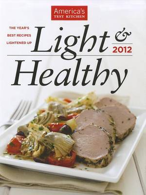 Light & Healthy  : The Year's Best Recipes Lightened Up