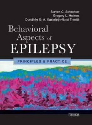 Behavioral Aspects of Epilepsy: Principles and Practice