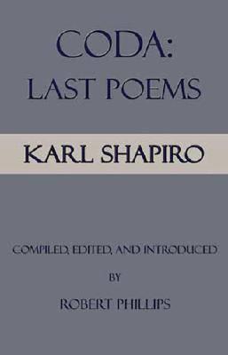 Coda: Last Poems
